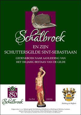 Cover Gedenkboek Schalbroek en zijn Schuttersgilde Sint-Sebastiaan